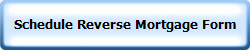 Schedule Reverse Mortgage Form